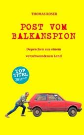 Post vom Balkanspion