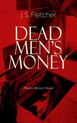 DEAD MEN'S MONEY (Murder Mystery Classic)