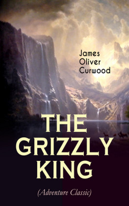 THE GRIZZLY KING (Adventure Classic)
