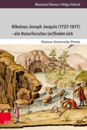 Nikolaus Joseph Jacquin (1727-1817) - ein Naturforscher (er)findet sich
