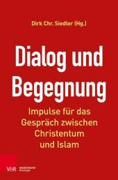 Dialog und Begegnung