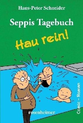 Seppis Tagebuch- Hau rein!
