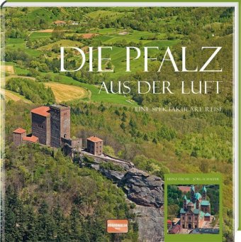 Die Pfalz aus der Luft