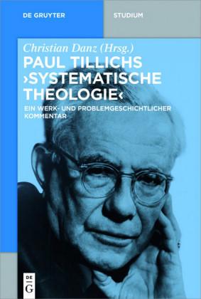 Paul Tillichs 'Systematische Theologie'