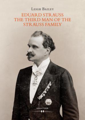 Eduard Strauss - The Third Man of the Strauss Family