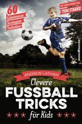 Clevere Fußballtricks für Kids Cover