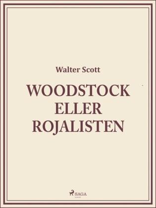 Woodstock eller Rojalisten