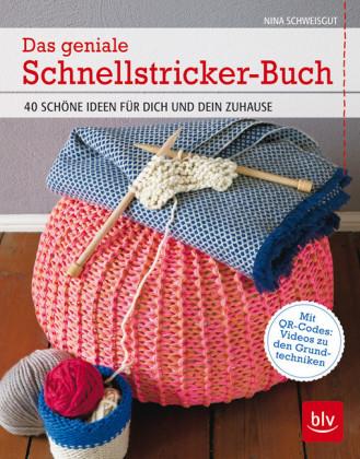 Das geniale Schnellstricker-Buch für Babys & Kids