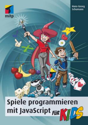 Spiele programmieren mit JavaScript für Kids