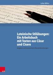 Lateinische Stilübungen: Ein Arbeitsbuch mit Texten aus Cäsar und Cicero