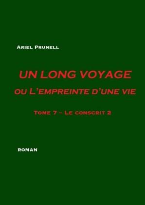 Un long voyage ou L'empreinte d'une vie - Tome 7
