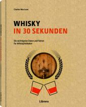Whisky in 30 Sekunden