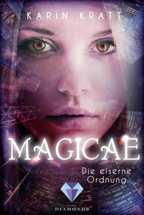 Magicae: Die eiserne Ordnung