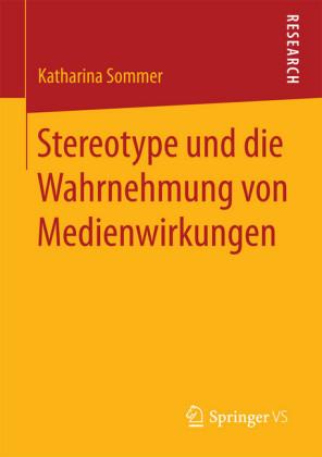 Stereotype und die Wahrnehmung von Medienwirkungen