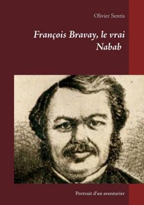 François Bravay, le vrai Nabab