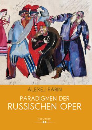 Paradigmen der russischen Oper
