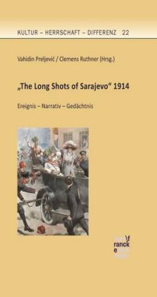 'The Long Shots of Sarajevo' 1914