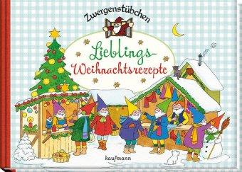Zwergenstübchen - Lieblings-Weihnachtsrezepte