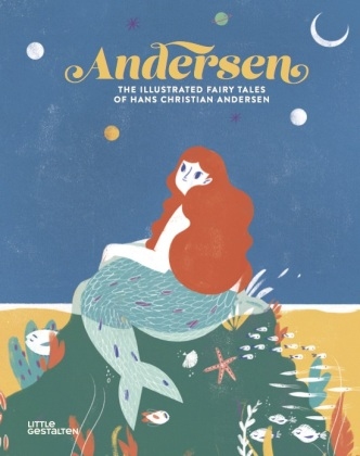 Andersen - The Illustrated Fairy Tales