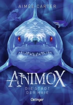 Animox 3. Die Stadt der Haie