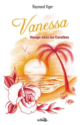 Vanessa, voyage dans les Caraïbes