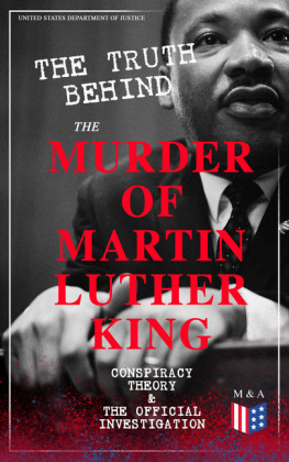 The Truth Behind the Murder of Martin Luther King - Conspiracy Theory & The Official Investigation