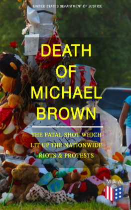 Death of Michael Brown - The Fatal Shot Which Lit Up the Nationwide Riots & Protests