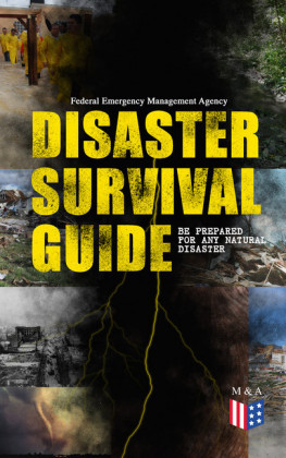 Disaster Survival Guide - Be Prepared for Any Natural Disaster