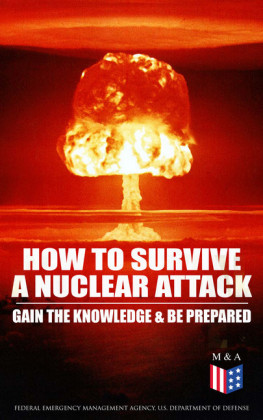How to Survive a Nuclear Attack - Gain The Knowledge & Be Prepared