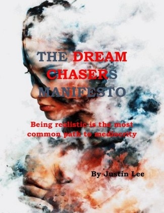 The Dream Chasers Manifesto