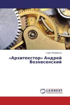 """""""Arhitextor"""" Andrej Voznesenskij"""