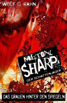 Milton Sharp, Das Grauen hinter den Spiegeln