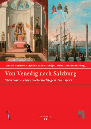 Von Venedig nach Salzburg