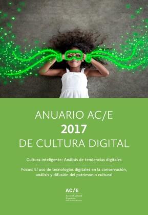 Anuario AC/E 2017 de Cultura Digital