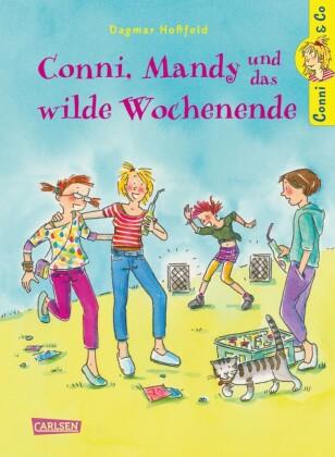 Conni & Co 13: Conni, Mandy und das wilde Wochenende
