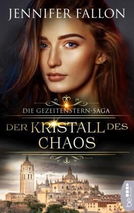 Gezeitenstern-Saga - Der Kristall des Chaos