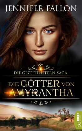Gezeitenstern-Saga - Die Götter von Amyrantha
