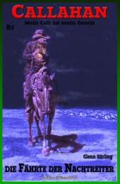 Callahan, Die Fährte der Nachtreiter