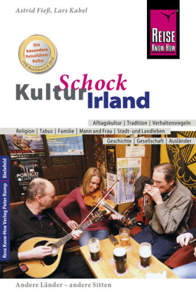 Reise Know-How KulturSchock Irland