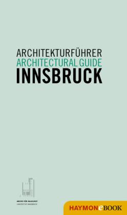 Architekturführer Innsbruck / Architectural guide Innsbruck