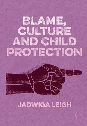 Blame, Culture and Child Protection