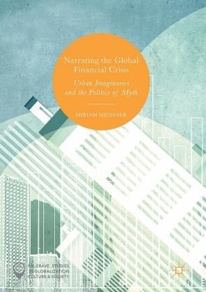 Narrating the Global Financial Crisis