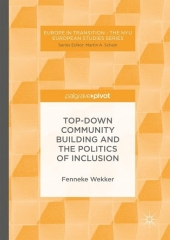 Top-down Community Building and the Politics of Inclusion