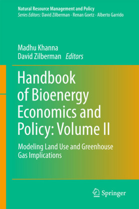 Handbook of Bioenergy Economics and Policy: Volume II