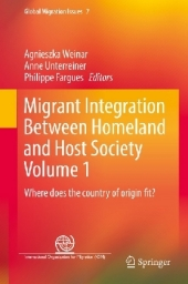 Migrant Integration Between Homeland and Host Society Volume 1