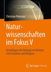 Naturwissenschaften im Fokus V
