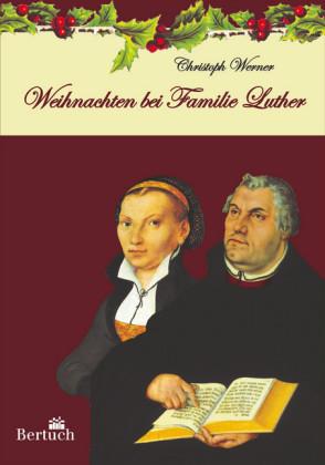 Weihnachten bei Familie Luther