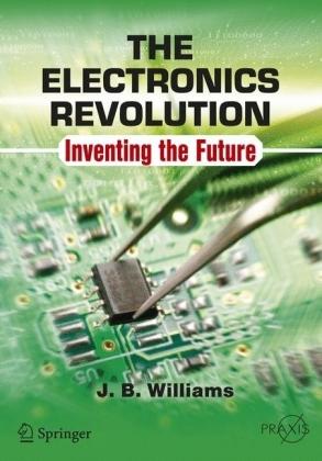 The Electronics Revolution