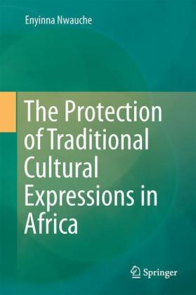 The Protection of Traditional Cultural Expressions in Africa