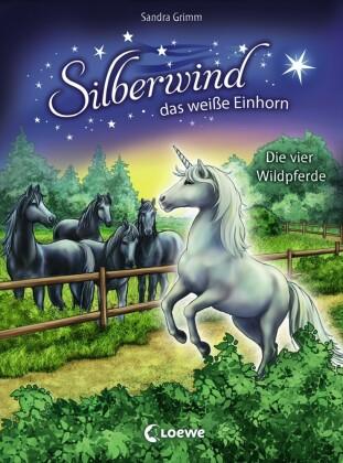 Silberwind, das weiße Einhorn 3 - Die vier Wildpferde